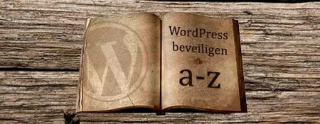WordPress beveiligen: van A-tot-Z