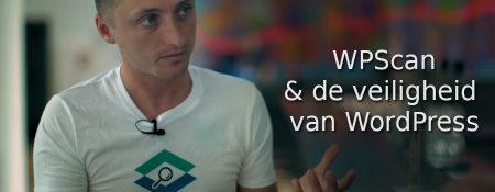 Interview Van Ryan Dewhurst (WPScan) & Mark van WordFence over de veiligheid van je WordPress website