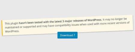 Deze plugin is verouderd of niet getest met de huidige versie van WordPress, wat nu?