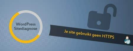 Je site gebruikt geen HTTPS
